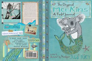 Judi Riley's newest book about MerKINS. She makes the illustrations with a tablet now because of RSD CRPS.
