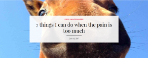 What are things you can do when your CRPS pain is too much? Kelly blogs about what she does as inspiration to you