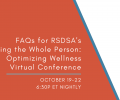 FAQs – RSDSA's Treating the Whole Person: Optimizing Wellness Conference